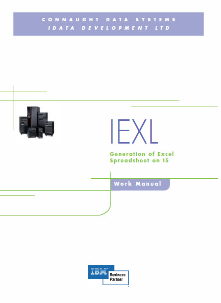 IEXL User Manual | Generation of Excel Spreadsheets from the AS400 iSeries IMB Systems